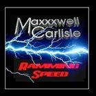 MAXXXWELL CARLISLE Ramming Speed album cover