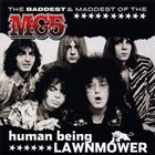 MC5 Human Being Lawnmower: The Baddest And Maddest Of MC5 album cover