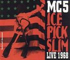 MC5 Ice Pick Slim album cover