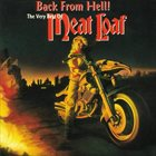 MEAT LOAF Back From Hell!: The Very Best Of Meat Loaf album cover