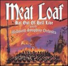 MEAT LOAF Bat Out Of Hell: Live With The Melbourne Symphony Orchestra album cover