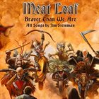 MEAT LOAF Braver Than We Are album cover