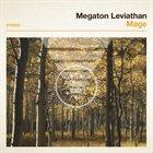 MEGATON LEVIATHAN Mage album cover