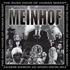 MEINHOF The Rush Hour Of Human Misery album cover