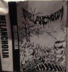 MELANCHOLIA (CA) Melancholia album cover