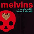 MELVINS A Walk With Love & Death album cover