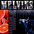 MELVINS Colossus Of Destiny album cover