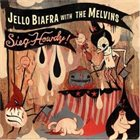 MELVINS Sieg Howdy (with Jello Biafra) album cover