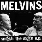 MELVINS Smash the State album cover