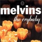 MELVINS The Crybaby album cover