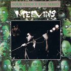 MELVINS Your Choice Live Series Volume 12 album cover