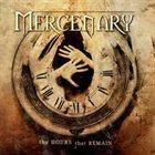 MERCENARY — The Hours That Remain album cover