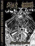 MERCILESS ONSLAUGHT Spikes / Merciless Onslaught album cover