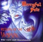 MERCYFUL FATE Return of the Vampire: The Rare and Unreleased album cover