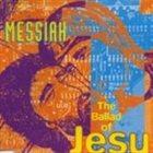 MESSIAH The Ballad of Jesus album cover