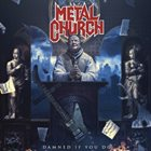 METAL CHURCH — Damned If You Do album cover