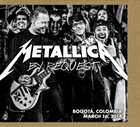 METALLICA By Request: Bogota, Colombia - March 16, 2014 album cover