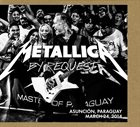 METALLICA By Request: Asunción, Paraguay - March 24, 2014 album cover