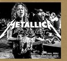 METALLICA By Request: Lima, Peru - March 20, 2014 album cover