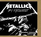 METALLICA By Request: Nuremberg, Germany - June 6, 2014 album cover