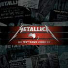 METALLICA Six Feet Down Under EP album cover
