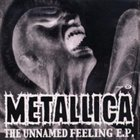 METALLICA The Unnamed Feeling E.P. album cover