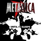 METALLICA — Until It Sleeps album cover