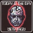 METATRON Today Is The Day / Metatron album cover