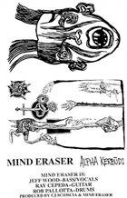 MIND ERASER (NJ) Alpha Kerbudi album cover