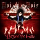 MOI DIX MOIS Beyond the Gate album cover