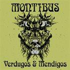 MONTIBUS Verdugos Y Mendigos album cover
