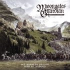 MOONGATES GUARDIAN — Let Horse Be Bridled, Horn Be Sounded! album cover
