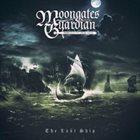 MOONGATES GUARDIAN The Last Ship album cover