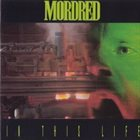 MORDRED In This Life album cover