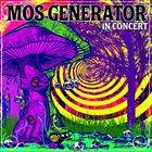 MOS GENERATOR In Concert album cover