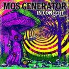 MOS GENERATOR In Concert 2007 - 2014 album cover