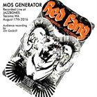 MOS GENERATOR Mos Generator Live at Jazzbones album cover