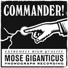 MOSE GIGANTICUS Commander! album cover
