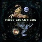 MOSE GIGANTICUS Gift Horse album cover