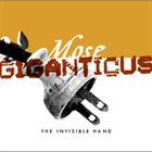 MOSE GIGANTICUS The Invisible Hand album cover