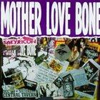 MOTHER LOVE BONE Mother Love Bone album cover