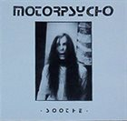 MOTORPSYCHO Soothe album cover