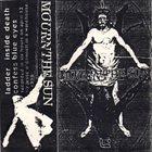 MOURN THE SUN Demo 1998 album cover