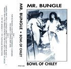 MR. BUNGLE Bowel of Chiley album cover