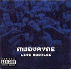 MUDVAYNE Live Bootleg album cover