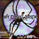 MY DYING BRIDE — 34.788%... Complete album cover