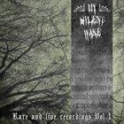 MY SILENT WAKE Rare And Live Recordings Vol 1 album cover