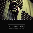 MY SILENT WAKE The Cage Sessions 03 album cover
