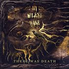 MY SILENT WAKE There Was Death album cover