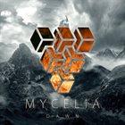 MYCELIA Dawn album cover